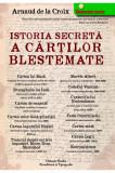 Istoria secreta a cartilor blestemate, Arnaud de la Croix