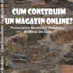 Cum Sa Construim Un Magazin Online?