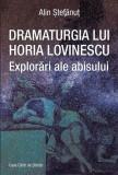 Dramaturgia lui Horia Lovinescu. Explorări ale abisului