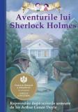 Aventurile lui Sherlock Holmes. Repovestire dupa Sir Arthur Conan Doyle | Chris Sasaki