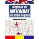 Dictionar de antonime ale limbii engleze - Dan Dumitrescu