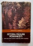 Constantin C. Giurescu - Istoria Padurii Romanesti Din Cele Mai Vechi Timpuri, Alta editura