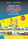Primul meu atlas de istorie si geografie. Clasa a IV-a/***