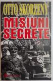 Misiuni secrete  : comando SS / Otto Skorzeny