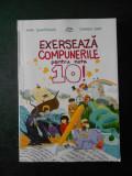 MIMI DUMITRACHE, CARMEN IOSIF - EXERSEAZA COMPUNERILE PENTRU NOTA 10