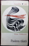 ILEANA MALANCIOIU: PASAREA TAIATA (VERSURI, volum debut 1967/pref.ST.AUG.DOINAS)