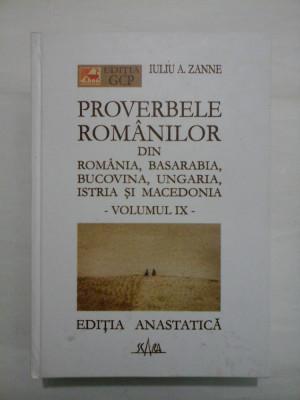 PROVERBELE ROMANILOR - IULIU ZANNE - volumul IX foto