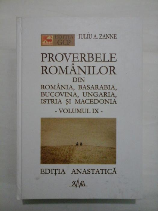 PROVERBELE ROMANILOR - IULIU ZANNE - volumul IX