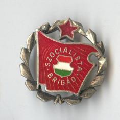 Insigna BRIGADIER - LUMEA COMUNISTA - Ungaria 1970