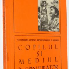 Copilul si mediul inconjurator - culegere metodica ed. de Revista de Pedagogie