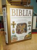 BIBLIA ILUSTRATA PENTRU INTREAGA FAMILIE , READER'S DIGEST , 2011