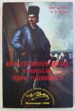 REVOLUTIA ROMANA DIN 1821 CONDUSA DE TUDOR VLADIMIRESCU de G . D. ISCRU , 1996 , DEDICATIE *