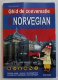 GHID DE CONVERSATIE ROMAN - NORVEGIAN de CRINA LEON , 2007