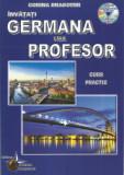 AS - CORINA DRAGOMIR - GERMANA FARA PROFESOR. CURS PRACTIC + CD