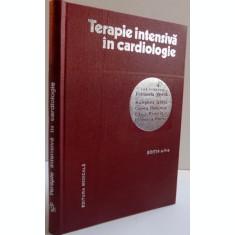 TERAPIE INTENSIVA IN CARDIOLOGIE , ED. A - II - A DE PETRONELA VINTILA , 1981