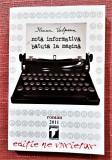 Nota informativa batuta la masina. Cu autograful autoarei - Ileana Vulpescu, Alta editura, 2011