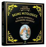 Basme mitologice/Petre Ispirescu, Alexandru Odobescu