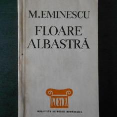 M. EMINESCU - FLOAREA ALBASTRA