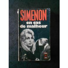 GEORGES SIMENON - EN CAS DE MALHRUR (limba franceza)