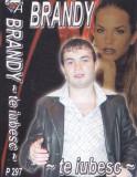 Caseta audio: Brandy - Te iubesc ( 2003, originala, stare foarte buna ), Casete audio
