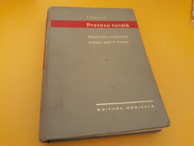 PROTEZA TOTALA DIAGNOSTIC TRATAMENT J.LEJOYEUX 1968 foto