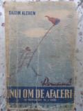 ROMANUL UNUI OM DE AFACERI - SALOM ALEHEM