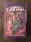 TAUNUL - E. VOYNICH