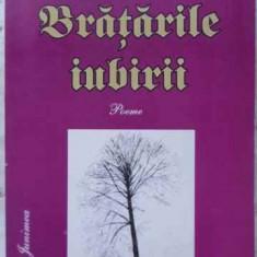 BRATARILE IUBIRII POEME - CONSTANTIN C. GRIGORESCU