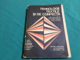 TEHNOLOGII TEXTILE ȘI DE CONFECȚII/ 1978