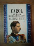 CAROL AL II-LEA REGELE ROMANIEI . INSEMNARI ZILNICE VOL II , 1997