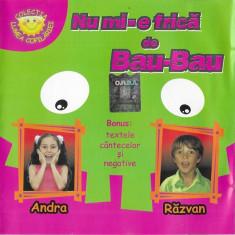 CD Andra, Răzvan – Nu Mi-e Frică De Bau-Bau, original