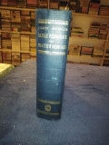 BAZELE FIZIOLOGICE ALE PRACTICII MEDICALE - C. H. Best, N. B. Taylor / 1250 pg