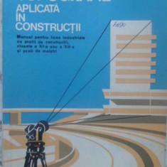 TOPOGRAFIE APLICATA IN CONSTRUCTII MANUAL PENTRU LICEE INDUSTRIALE - V. URSEA