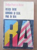 RELAȚII ÎNTRE ROMÂNIA ȘI SUA PÂNĂ ÎN 1914 – STELIAN POPESCU BOTENI