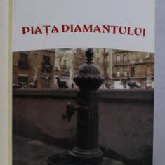 PIATA DIAMANTULUI de MERCE RODOREDA , 2001