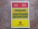 CARIOLOGIE SI ODONTOTERAPIE RESTAURATOARE - ANDREI ILIESCU, 2002