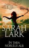 In tara norului alb/Sarah Lark
