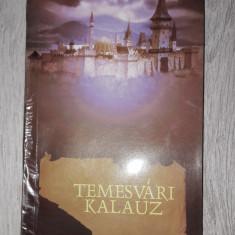 Carte Temesvari Kalauz,(Ghidul orasului Timișoara),autor Delesega Gyula,Banat