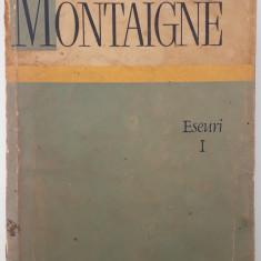 Montaigne - Eseuri I