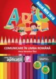 Comunicare in limba romana. Caiet de aplicatii - Clasa pregatitoare
