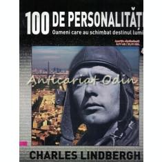 100 De Personalitati - Charles Lindbergh - Nr.: 46