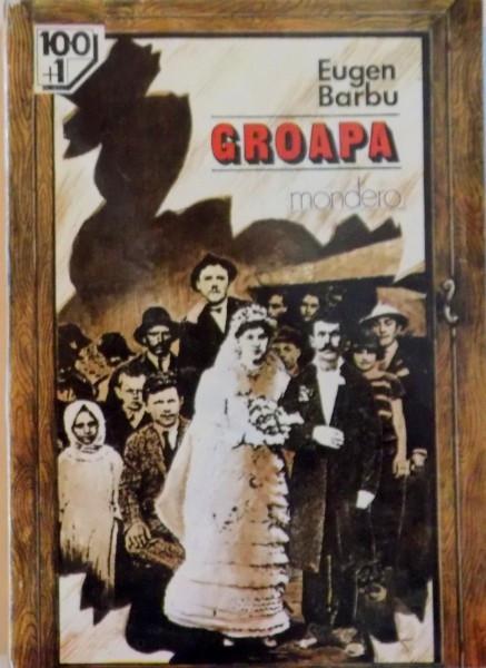 GROAPA de EUGEN BARBU, 1993