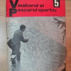 REVISTA ''VANATORUL SI PESCARUL SPORTIV'', NR. 5 MAI 1966