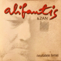 Alifantis & Zan – Neuitatele Femei (1 CD)