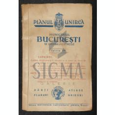 """PLANUL UNIREA """" MUNICIPIUL BUCURESTI si Imprejurimile """" , 1943 - GENERAL. CONSTANTIN TEODORESCU"""
