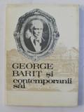 GEORGE BARIT SI CONTEMPORANII SAI , VOLUMUL IX , coordonator STEFAN PASCU , 1993