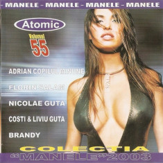 """CD Colectia """"Manele""""2003 Vol. 55, original"""