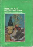 Mierea si alte produse naturale_D. C. Jarvis * 32