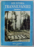 DIN ISTORIA TRANSILVANIEI - DOCUMENTE - (1931-1945) DE MIHAI FATU , 1999