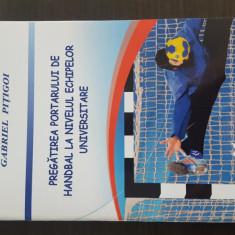 Pregatirea portarului de handbal la nivelul echipelor universitare